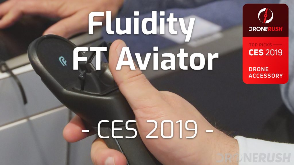 Fluidity FT Aviator Best drone accessory CES 2019